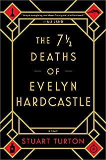 Book Cover: The 7½ Deaths of Evelyn Hardcastle