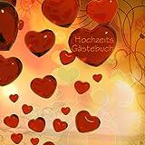 Hochzeits Gästebuch - Rote Herzen: Platz für 70 Eintragungen