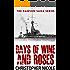 Days of Wine and Roses (  Dawson Saga Book 1)