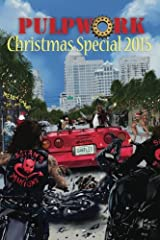 The PulpWork Christmas Special 2015 (Volume 5)