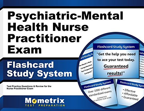 Family Psychiatric & Mental Health Nurse Practitioner Exam Flashcard Study System: NP Test Practice Questions & Review for the Nurse Practitioner Exam Pdf