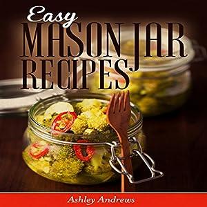 Easy Mason Jar Recipes Audiobook