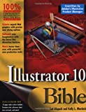 Illustrator 10 Bible, Ted Alspach and Kelly L. Murdock, 0764536583