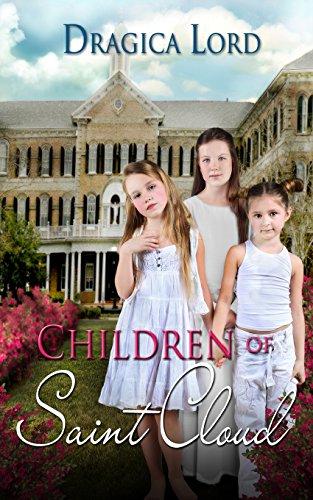 Children of Saint Cloud (Volume 1) [Lord, Dragica] (Tapa Blanda)