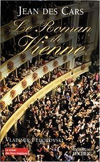 Le roman de Vienne, Des Cars, Jean