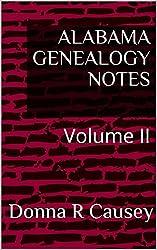 ALABAMA GENEALOGY NOTES: Volume II