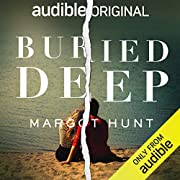 Buried Deep av Margot Hunt