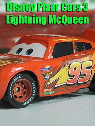 Review: Disney Pixar Cars 3 Lightning McQueen