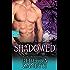 Shadowed (Dark Protectors Book 6)