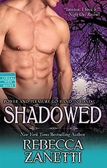 Shadowed (Dark Protectors Book 6) by [Zanetti, Rebecca]