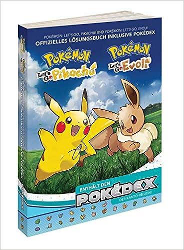 Pokemon Let S Go Pikachu Evoli Das Offizielle Losungsbuch