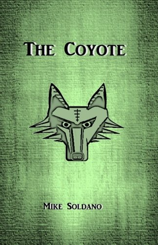 Download The Coyote (Tales From The Wasteland) (Volume 1) PDF