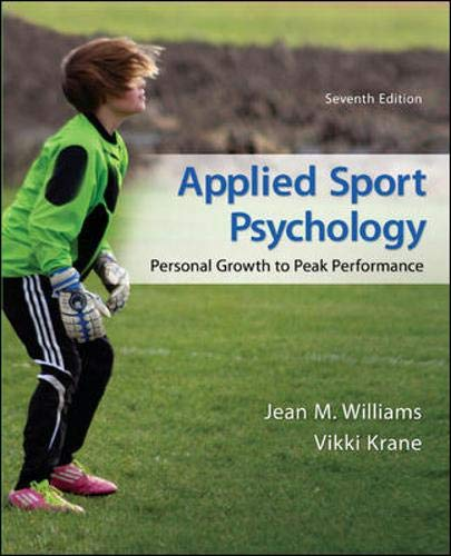 Applied Sport Psychology: Personal Growth to Peak Performance by McGraw-Hill Education