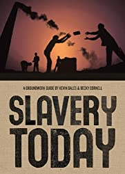 Slavery Today: A Groundwork Guide (Groundwork Guides)