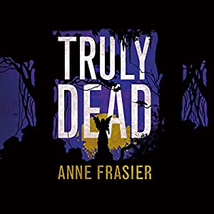 Truly Dead Audiobook