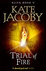 Trial of Fire (The Books of Elita)