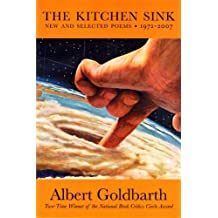 The Kitchen Sink: New and Selected Poems, 1972-2007