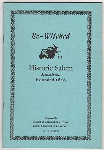 Be-witched in historic Salem, Massachusetts, founded 1626