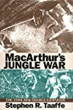 img - for MacArthur's Jungle War: The 1944 New Guinea Campaign (Modern War Studies) book / textbook / text book