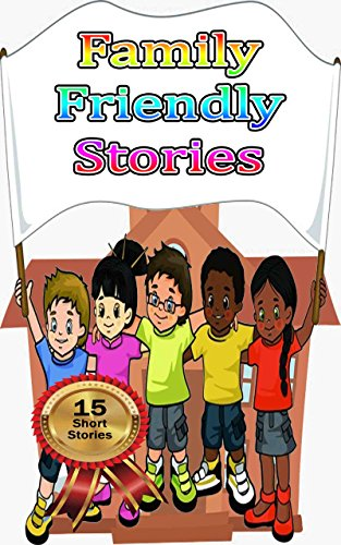 Amazon com: Family Friendly Stories: Moral Stories For