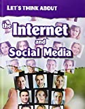 Let's Think About the Internet and Social Media (Infosearch: Let's Think About)