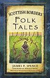 Scottish Borders Folk Tales (Folk Tales (Paperback))