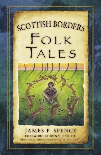 - Scottish Borders Folk Tales