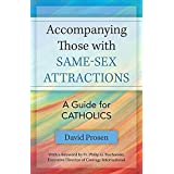 Accompanying those with Same-sex Attractions: A Guide for Catholics