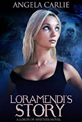 Loramendi's Story (Lords of Shifters Book 1)