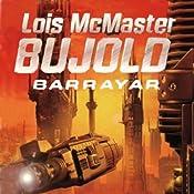 Barrayar: A Vorkosigan Adventure | Lois McMaster Bujold