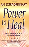 An Extraordinary Power to Heal, Bruce Semon and Lori Kornblum, 0967005744
