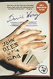 John Dies at the End by David Wong (2010-09-14)
