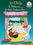 img - for If Only I Were... / Si S lo Pudiera Ser  (Another Sommer-Time Story Bilingual) (English and Spanish Edition) book / textbook / text book
