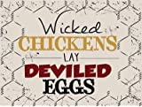 Wicked Chickens Lay Deviled Eggs Metal Sign, Guaranteed not to fade for 4 years, Rustic Country Cottage, Cafe Decor Review