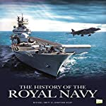 The History of the Royal Navy | Go Entertain