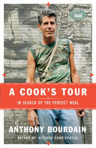 A Cook's Tour: In Search of the Perfect Meal cover