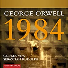 1984 [German Edition] Audiobook by George Orwell Narrated by Sebastian Rudolph