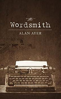 The Wordsmith (English Edition) de [Ayer, Alan]