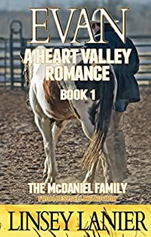 Evan: The McDaniel Family (A Heart Valley Romance Book 1) by [Lanier, Linsey]