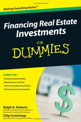Financing Real Estate Investments For Dummies by For Dummies