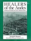 Healers of the Andes, Joseph W. Bastien, 0874802784