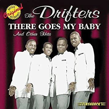Amazon   There Goes My Baby   Drifters   クラシックソウル   音楽