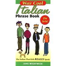 Way Cool Italian Phrasebook
