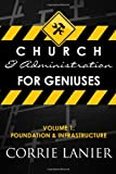 Church and Administration for Geniuses, Corrie Lanier, 1499353952