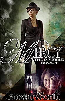 Mercy (Invisible Book 4) by [Worth, Janean]