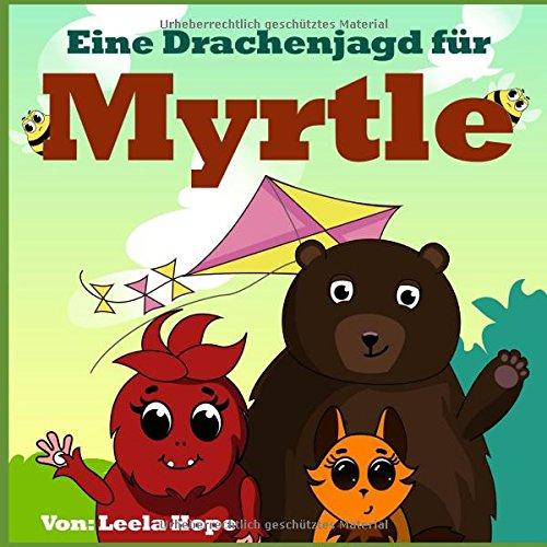 Eine Drachenjagd für Myrtle (German Edition)