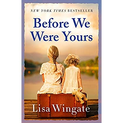Before We Were Yours: A gripping, unmi