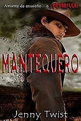 Mantequero: Español (Spanish Edition)