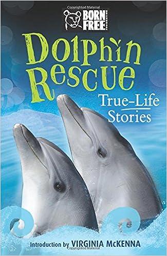 dolphin rescue true life stories born free books jinny johnson