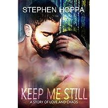 Keep Me Still